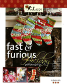 Fast & Furious Holiday Quilting by Gudrun Erla