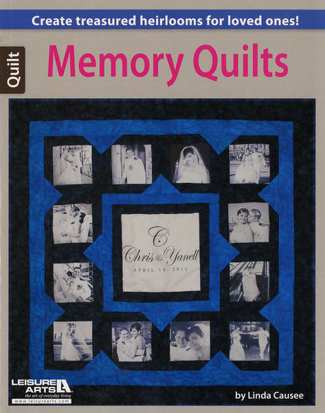 Memory Quilt by Linda Causee