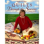 Quilts Through the Seasons: A Quilt for Each Month of the Year