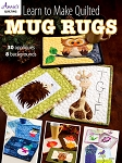 Learn to Make Quilted Mug Rugs LTMQMR