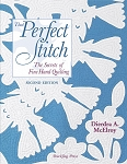 That Perfect Stitch: The Secrets of Fine Hand Stitching (Second Edition)