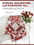 Rubies, Diamond and Garnets, Too Quilt Pattern Book