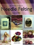 The Beginner's Guide to Needle Felting Pattern Book