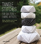 Tangle Stitches for Quilters and Fabric Artists Quilt Pattern Book