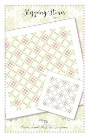 Stepping Stones Pattern by Acorn Quilt AQ 246