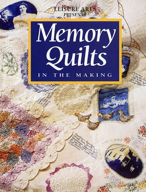 Memory Quilts in the Making by Rhonda Richards