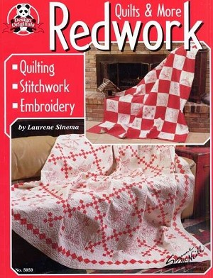 Redwork Quilts & More by Laurene Sinema
